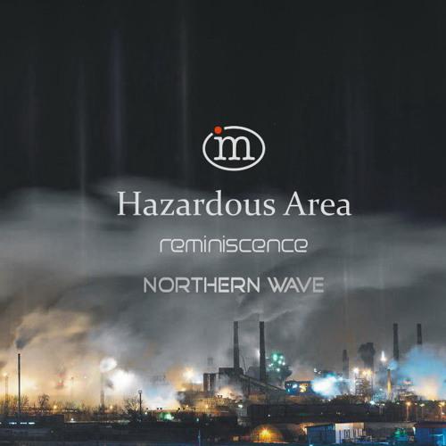 Northern Wave - Hazardous Area. Reminiscence (27.04.2019)