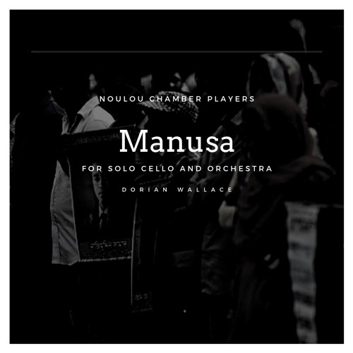 III. Bargaining - Manusa For Solo Cello And String Orchestra
