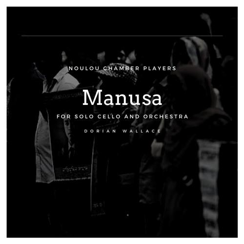 II. Ferocity - Manusa For Solo Cello And String Orchestra