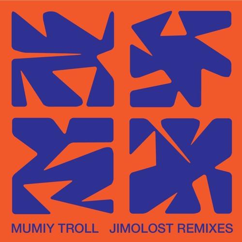 Mumiy Troll Jimolost Remixes