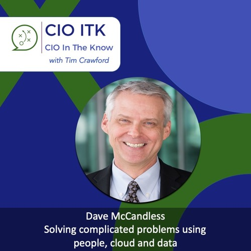 Solving complicated problems using people, cloud and data with Dave McCandless – CIOitk #13