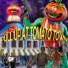 PULL UP AT TOMATO TOWN