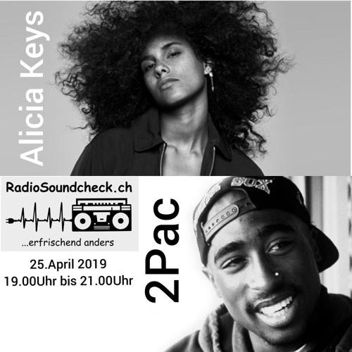 Sendung 25.04.2019 Über Alicia Keys & 2 Pac
