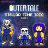 Download [Outertale:Stellar Time Trio] Phase 1:DIVIDE THE GRAVITY Mp3