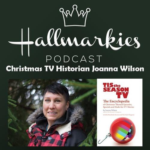 Hallmarkies: Christmas TV Historian Joanna Wilson Interview