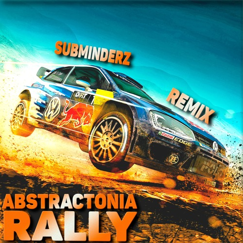 Abstractonia - Rally (Subminderz Remix) (preview)