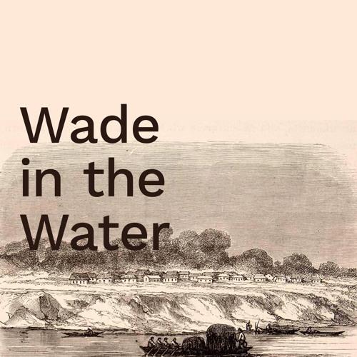 'Wade in the Water' / David McBride