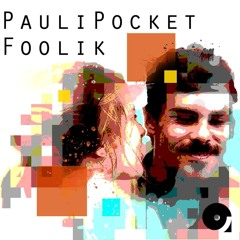 Pauli Pocket & Foolik presents Afterhour Sounds Podcast Nr.164