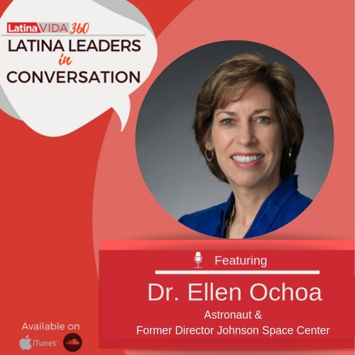 LatinaVida360 Episode 9 with Ellen Ochoa