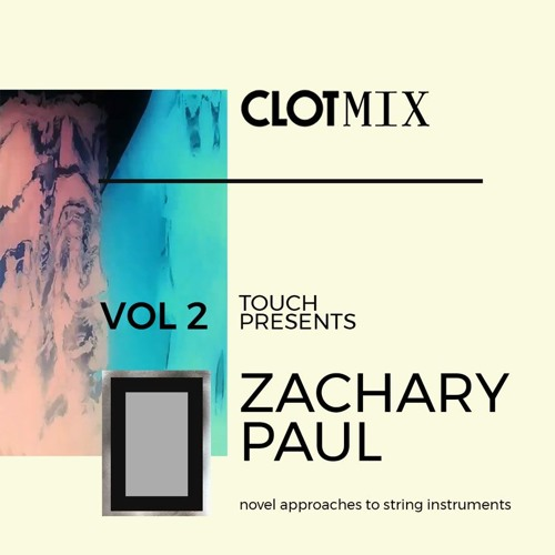 Zachary Paul - Novel approaches to string Instruments, March 2019