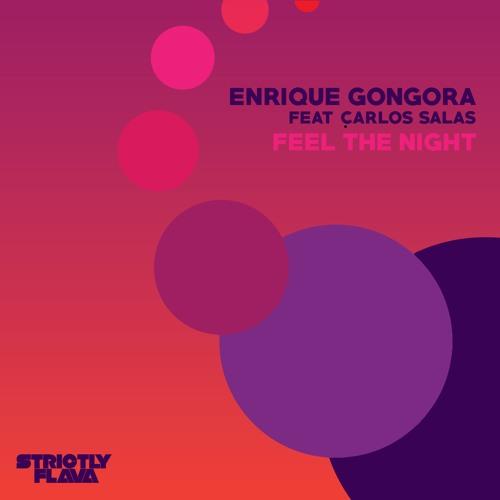 Enrique Gongora - Feel the Night 2019 [EP]
