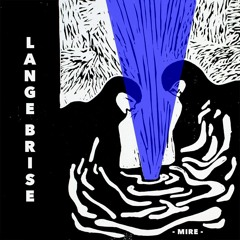 MIRE #005 - Lange Brise