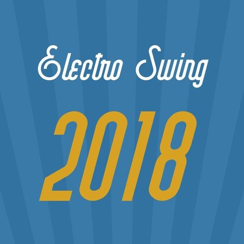 Electro Swing 2018