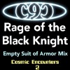 Rage Of The Black Knight (Empty Suit Of Armor Mix)
