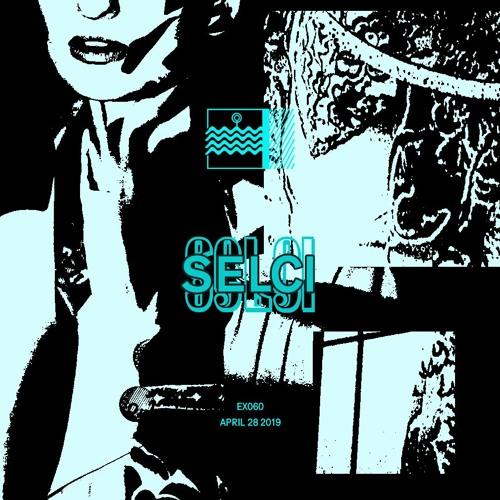EX060 by Selci