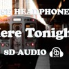 Paris & Simo X Jakko ft. Paul Aiden - Here Tonight [8D AUDIO]