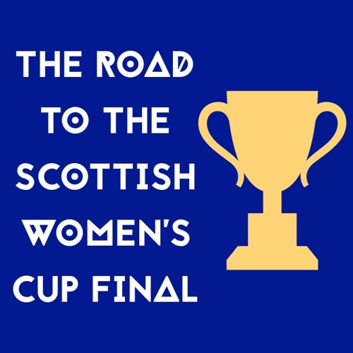 SSE Women's Scottish Cup - Round 1 Catch Up