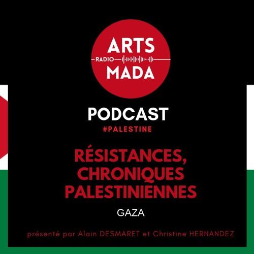 Resistance Chroniques Palestinienne : GAZA