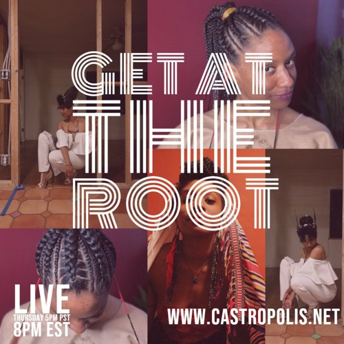 Get At The Root Podcast with Sanyu Estelle