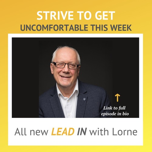 Strive to Get Uncomfortable This Week