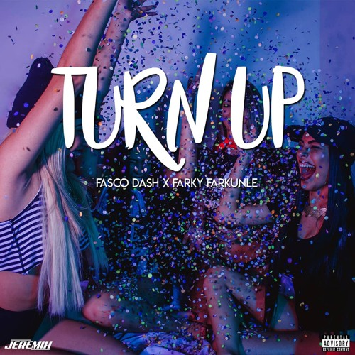 Fasco Dash - Turn Up Ft.  Farky Farkunle