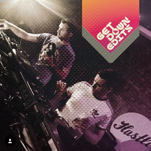 Get Down Edits April 19 Mix