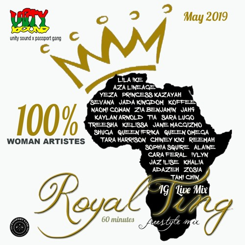 Unity Sound - Royal Ting - Lioness Order Freestyle IG Live Mix - May 2019