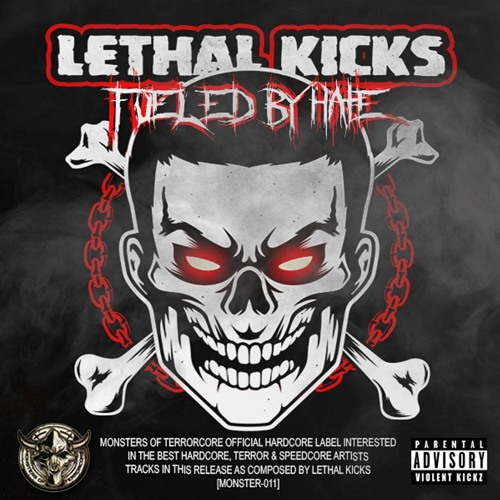 LethalKicks - Fueled by Hate 2019 [EP]