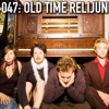 047 - Old Time Relijun [Experimental]: May 3rd @ The Hideout