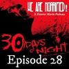 Episode 28 - 30 Days Of Night (2007)