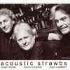 Folkscene session with The Acoustic Strawbs. Recorded 10-24-04