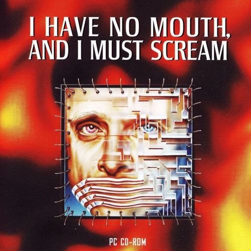 Episode 180: I Have No Mouth, and I Must Scream