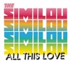 The Similou - All This Love (Alex M Remix)
