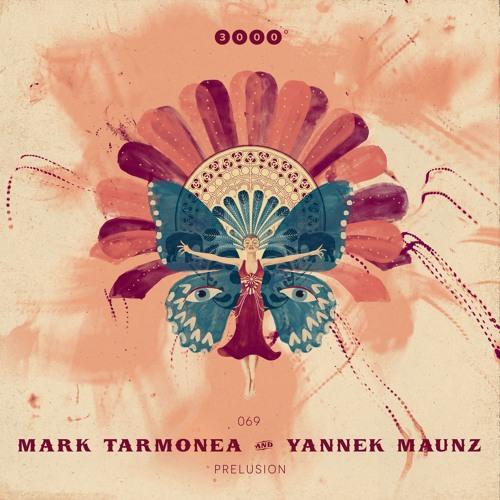 PREMIERE: Mark Tarmonea & Yannek Maunz – Prelusion [ 3000grad Records ]