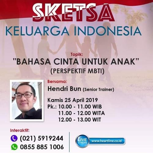 Bahasa Cinta Untuk Anak (Perspektif MBTI) | Sketsa Keluarga Indonesia 25 April 2019