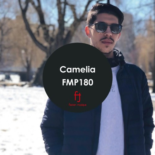 Fasten Musique Podcast 180 | Camelia