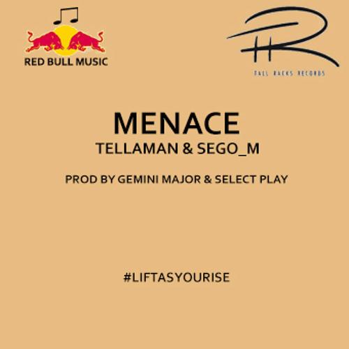 Menace - TELLAMAN feat. Sego_M.mp3