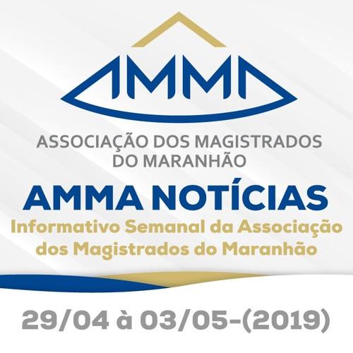 AMMA NOTÍCIAS - 29/04 à 03/05(2019)