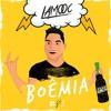 Lamooc - Boêmia *FREEDOWNLOAD*