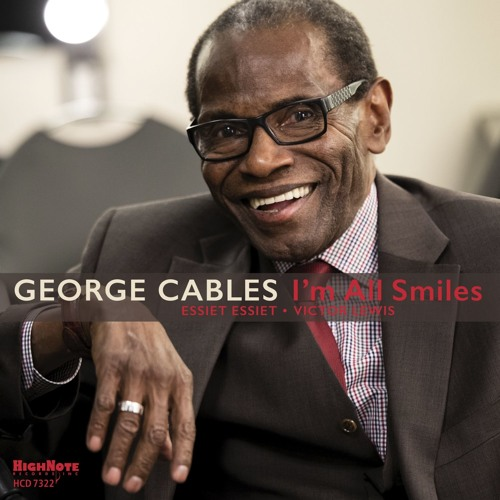 """I'm All Smiles from George Cables' """"I'm All Smiles"""" HCD 7322"""