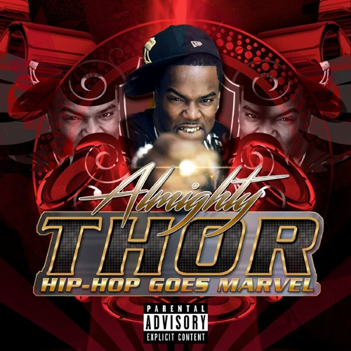 Hip Hop Goes Marvel By Almighty Thor