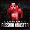 DJ Blyatman & Alan Aztec - Russian Monster