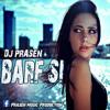Download Barf Si [DEEP HOUSE ] DJ PraseN REMIX 2019 (Armaan Malik).mp3 Mp3