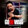 Good Vibes(Prod By Amagidon Beatz)