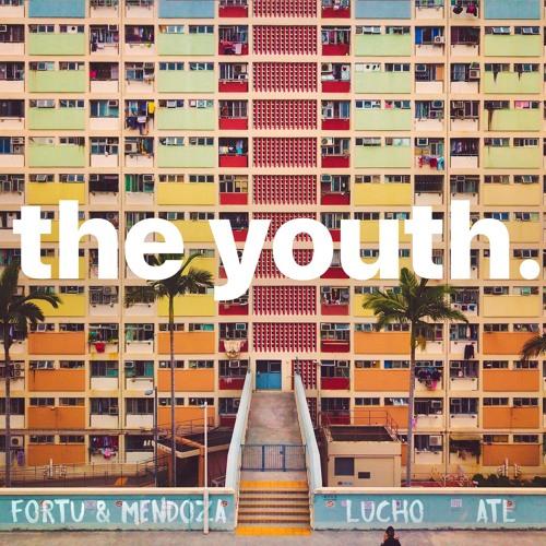 Fortu & Mendoza X Lucho X ATL - The Youth (Original Mix)