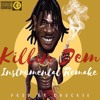 Killin' Dem Instrumental Remake (Burna Boy X Zlatan)