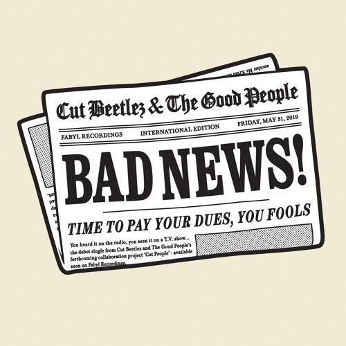 "Cut Beetlez ""Bad News"""