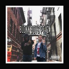Blokk Boyz Pt. 2 (ft. Lil Veeto)