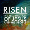 17 - The Resurrection Of The Dead - Risen - 04.28.19