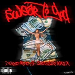 Drego & Beno - Swear To God (feat. G.T. & Shoreline Mafia)